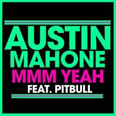 Shazam で Austin Mahone & Pitbull の Mmm Yeah を見つけました。聴いてみて: http://www.shazam.com/discover/track/105446987