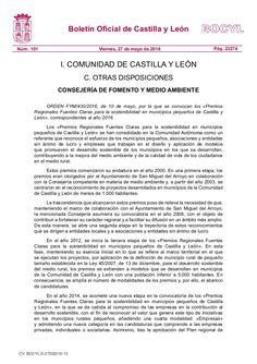 ORDEN FYM/430/2016, de 10 de mayo, por la que se convocan los «Premios Regionales Fuentes Claras para la sostenibilidad en municipios pequeños de Castilla y Le…