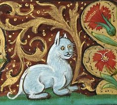 Cats in Art and Illustration: White cat, book of hours, France after 1500 (Bibliothèque de l'Arsenal, Ms fol. Medieval Life, Medieval Art, Medieval Drawings, Medieval Manuscript, Illuminated Manuscript, Ugly Cat, Animal Gato, Medieval Paintings, Book Of Hours