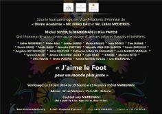 """10/06 ♥ Vernissage de l'Exposition: """"J'AIME LE FOOT"""" pour un monde plus juste ♥ Hôtel Marignan ♥ Paris ♥  http://paulabarrozo.blogspot.com.br/2014/06/1006-vernissage-de-lexposition-jaime-le.html"""