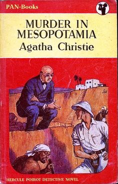 Murder in Mesopotamia by Agatha Christie https://www.flickr.com/photos/27556454@N07/3384514224