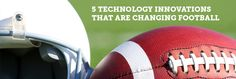 5 Technology Innovations That Are Changing Football