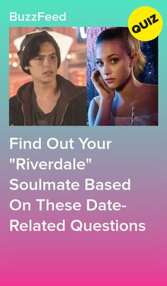 """Find Out Your """"Riverdale"""" Soulmate Based On These Date-Related Questions"""