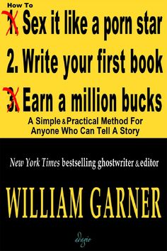 #ClippedOnIssuu from How To Write Your First Book by William Garner