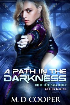 A Path in the Darkness: A Military Science Fiction Space Opera Epic (Aeon The Intrepid Saga Book Best Book Covers, Book Cover Art, Clue Board Game, Isaac Asimov, Sci Fi Horror, Science Fiction Books, Sci Fi Books, Got Books, Bestselling Author