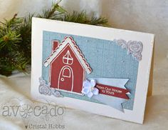 Much Ado About Nothing- Christmas card I created with Avocado Arts and a Gingerbread house Stamps-