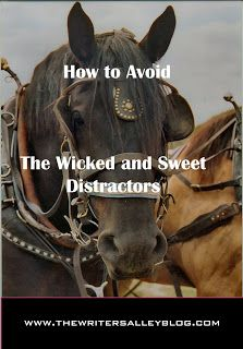 The Writers Alley: How To Avoid Wicked and Sweet Distractors