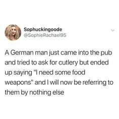 On cutlery: 21 People Who Are Just Having A Really Hard Time With The English Language Funny Cute, The Funny, Hilarious, My Tumblr, Tumblr Funny, Funny Tweets, Funny Memes, Silly Jokes, Dad Jokes