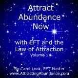 Carol Look has pioneered the use of EFT (Emotional Freedom Technique) with the Law of Attraction. In Attract Abundance Now with EFT, she explains...