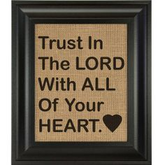 https://www.etsy.com/listing/187496770/trust-in-the-lord-burlap-wall-art-print?ref=shop_home_feat_1 TRUST In THE LORD burlap wall art print decor by BurlapWallDecor, $17.00 Trust In The Lord  Burlap Wall Art Print #burlapwalldecor burlap wall art, burlap art print, christian wall decor, christian wall art, #burlapwallart #burlapgifts #weddingdecor #weddingwalldecor  #birthdaygifts #housewarminggifts #housewarmingparty #housewarming #thingsforanewhome #newhome #newcouple #justmarried