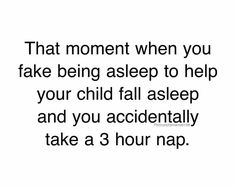It has definitely happened. . Usually bedtime and I wake up at midnight super confused what day it is.