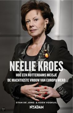 Neelie Kroes heeft geen eenduidige kledingstijl, ze kiest haar outfits doelgericht en passend bij de gelegenheid.
