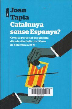 http://cataleg.ub.edu/record=b2182028~S1*cat #Catalunya #11setembre #Independència