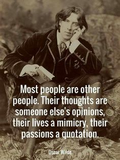 Oscar Wilde had spoken. Oscar Wilde had spoken. Wise Quotes, Quotable Quotes, Great Quotes, Words Quotes, Wise Words, Motivational Quotes, Sayings, Short Words Of Wisdom, Irony Quotes