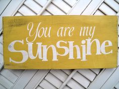 You Are My Sunshine Word Art Sign by wordwillow on Etsy