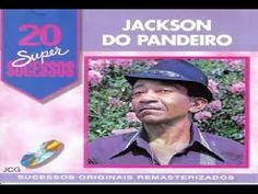 Jackson do Pandeiro - 20 Super Sucessos - CD Completo - YouTube