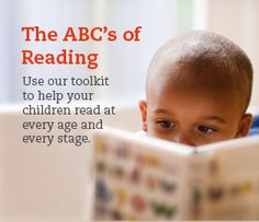 The ABC's of Reading.  A toolkit to help your child read at every age and every stage from Scholastic.com