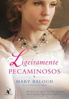 #Resenha: Ligeiramente Pecaminosos (Mary Balogh - Editora Arqueiro)