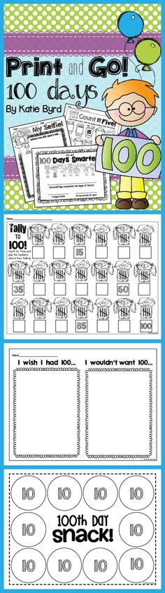 Print and Go! 100 Days - Lots of NO PREP printables and activities perfect for the 100th day of school and beyond.  Made to save your ink and time. Happy teaching! $