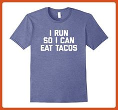 Mens I Run So I Can Eat Tacos T-Shirt funny saying running runner Large Heather Blue - Funny shirts (*Partner-Link)
