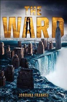 The Ward  by Jordana Frankel; Katherine Tegen, April 30, 2013. 4 stars...I think. Pretty good. Kinda long and scatterbrained.