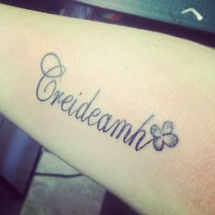 "I am loving this tattoo, I would change the font instead of the butterfly a shamrock and add someother stuff. It says ""faith"" in gealic irish<3"