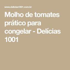 Molho de tomates prático para congelar - Delícias 1001