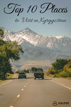 Kyrgyzstan - Top 10 Places to See - Kalpak Travel Places To Travel, Places To See, Backpacking Asia, Travel Photos, Travel Tips, Central Asia, Asia Travel, Southeast Asia, Where To Go