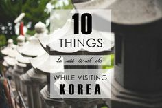10 see when visiting South Korea; would be so fun to go to some of these festivals! :D