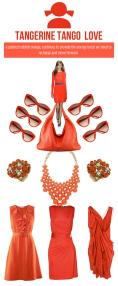 fashions for spring will of course include tangerine tango. Love this color!