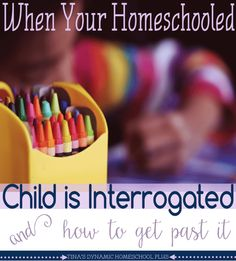 When Your Homeschooled Child is Interrogated (And How to Get Past It) Normally, we love to tell curious folks that we homeschool. Too, it's okay for others to be concerned because we don't want to be touchy and overly sensitive about our choice. However, it's quite another thing when your homeschooled child is interrogated. After all, if somebody was curious and looking for information they wouldn't be interrogating your child, right? @ Tina's Dynamic Homeschool Plus