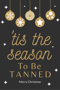 Tis the season to be tanned. Free to download and print!