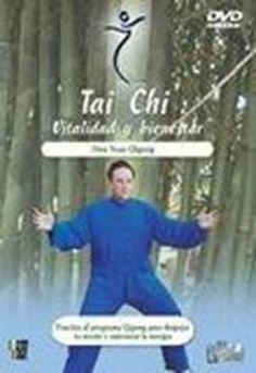 Tai Chi. Vitalidad y bienestar. Hun Yuan Qigong