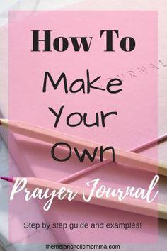 How to Start a Prayer Journal - The Melancholic Momma Devotional Journal, Bible Study Journal, Daily Devotional, Prayer Journals, Journal Prompts, Journal Ideas, Journal Notebook, Example Of Prayer, Prayer Journal Template