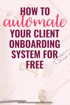 How to Automate Your Client Onboarding System for Free! From booking discovery calls to receiving invoice payments and scheduling follow-up emails, this blog post takes you through the WHOLE client onboarding process and shows how to automate each of the individual pieces. Perfect for any online service provider! // Miranda Nahmias & Co. Blog
