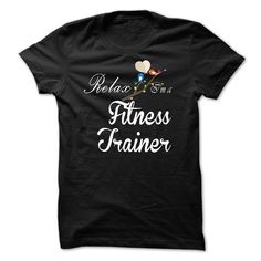 Relax, i am a Fitness Trainer T-Shirts, Hoodies. CHECK PRICE ==►…