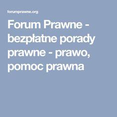 Forum Prawne - bezpłatne porady prawne - prawo, pomoc prawna