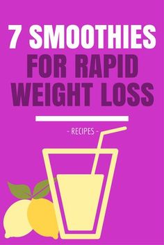 Healthy Smoothies Recipe 7 Awesome Smoothie Recipes For Rapid Weight Loss Weight Loss Meals, Quick Weight Loss Tips, Weight Loss Drinks, Weight Loss Smoothies, Healthy Weight Loss, Shakes For Weight Loss, Smoothie Detox, Fat Burner Smoothie, 1200 Calorie Diet Meal Plans