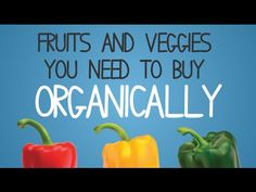 Video - Fruits and Veggies You NEED to Buy Organically! - Healthy Holistic LivingHealthy Holistic Living