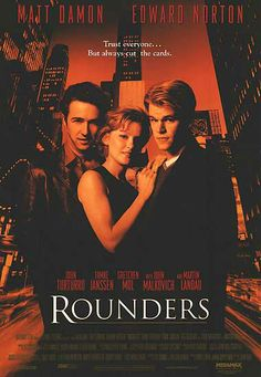 Rounders (3.5 stars) Powerful performances all around (and Famke Janssen) make this watchable, however the story lacks originality and relies too heavily on the game of poker itself instead of the characters you'd like to care about. You never really get the feel for the deep friendship between Mike and Worm or any deep connection between Mike and Jo. Not sure if the blame for this falls on the script or the director. It is a decent drama, just not as great as it could have been with this…