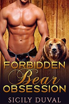BEAR SHIFTER ROMANCE: Forbidden Bear Obsession (Bear Shifter Paranormal Vampire Romance) (Paranormal and Urban Shifter Short Stories) - Kindle edition by Sicily Duval. Literature & Fiction Kindle eBooks @ Amazon.com.
