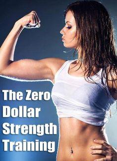 The Zero Dollar Strength Training