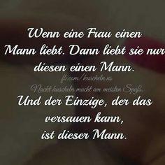...wenn eine Frau einen Mann liebt,......!!!