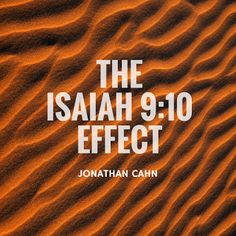 Bible Prophecies Fulfilled: The Isaiah Effect Bible Prophecies Fulfilled, Isaiah 9, Todays Reading, Bible Truth, Study Notes, Natural Living, Bible Scriptures, 9 And 10, Prayers