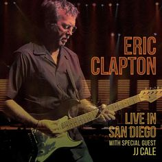 Buy Eric Clapton: Live in San Diego (with Special Guest JJ Cale) on DVD at Mighty Ape NZ. Eric Clapton: Live in San Diego (with Special Guest JJ Cale) Eric Clapton has announced the upcoming release of Live In San Diego With Special Guest . Eric Clapton Albums, Eric Clapton Live, Aretha Franklin, Frankenstein, Hard Rock, Heavy Metal, Steve Jordan, Tedeschi Trucks Band, Derek Trucks