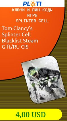 Tom Clancy's Splinter Cell Blacklist Steam Gift/RU CIS Ключи и пин-коды Игры Splinter Cell