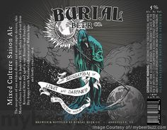 mybeerbuzz.com - Bringing Good Beers & Good People Together...: Burial Beer - The Separation of Light and Darkness...