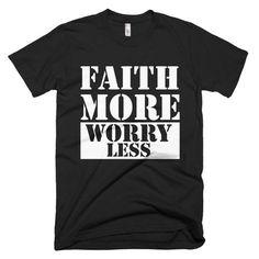 Faith More Worry Less