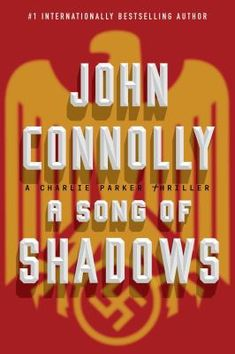 Cover image for A song of shadows : a Charlie Parker thriller