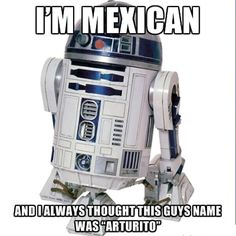 Growing up with Mexican parents I thought his name really was arturito!